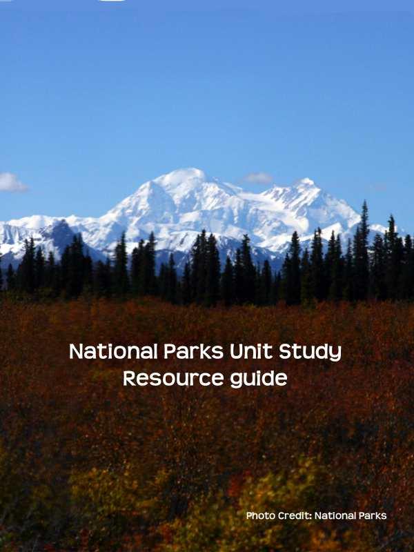 National Parks Unit Study