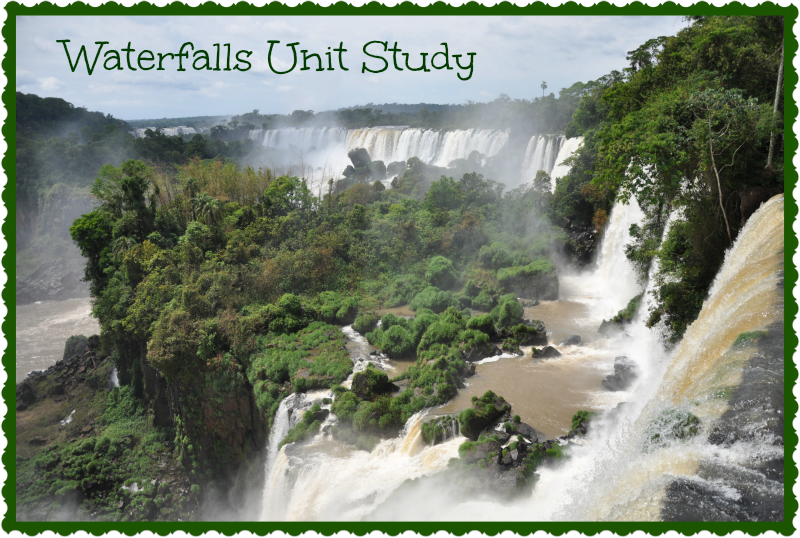 Waterfalls Unit Study