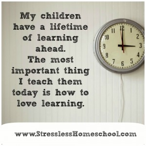 Love of learning - homeschool quote