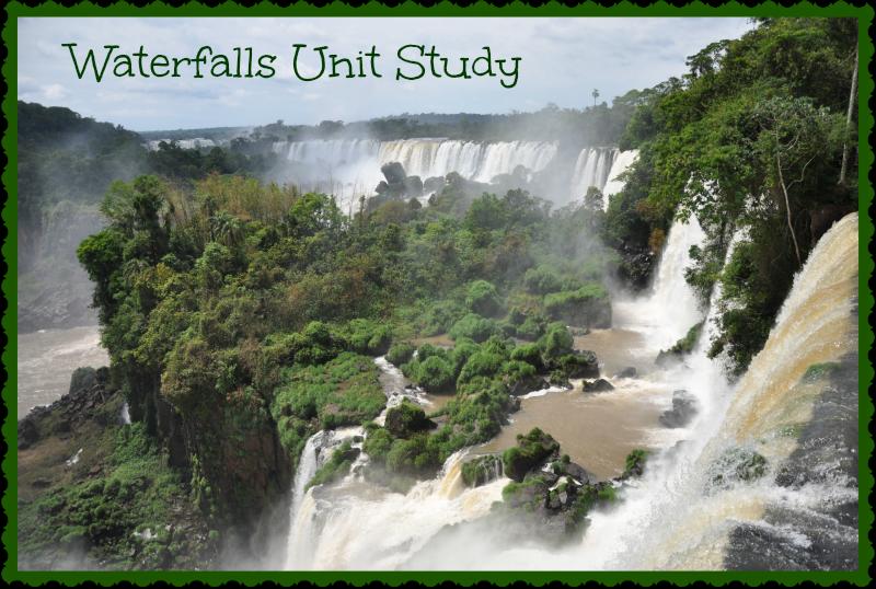 Waterfalls Unit Study