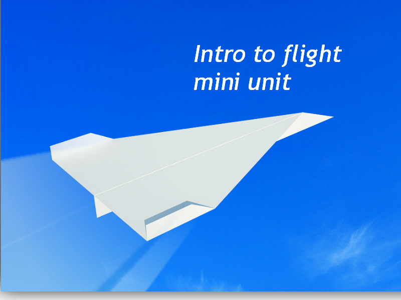 Intro to Flight – Wright Brothers – Airplanes Unit